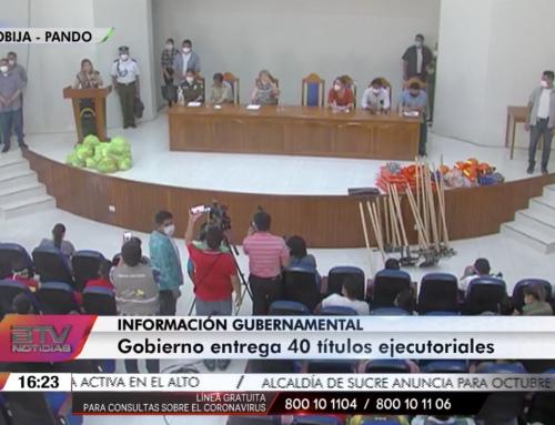 Gobierno entrega alimentos, equipamiento y títulos ejecutoriados en Pando